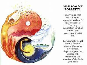 The Law Of Polarity  Everything