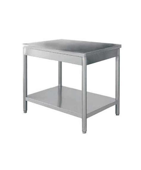 table de cuisine inox table inox de travail achat vente table inox cuisine