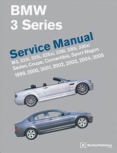 Bmw 3 Series  E46  Service Manual  19992005
