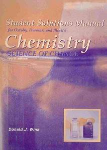 Student Solutions Manual For Oxtoby S Chemistry Science Of