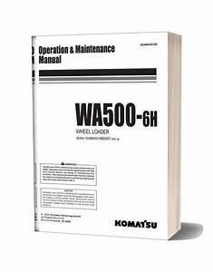 Komatsu Wa500 6h Operation Maintenance Manual