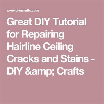 Cracks Ceiling Hairline Tutorial Stains Repairing Diyncrafts