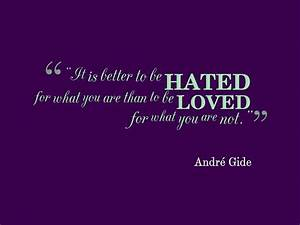 Andre Gide Quote About Being Real - Awesome Quotes About Life