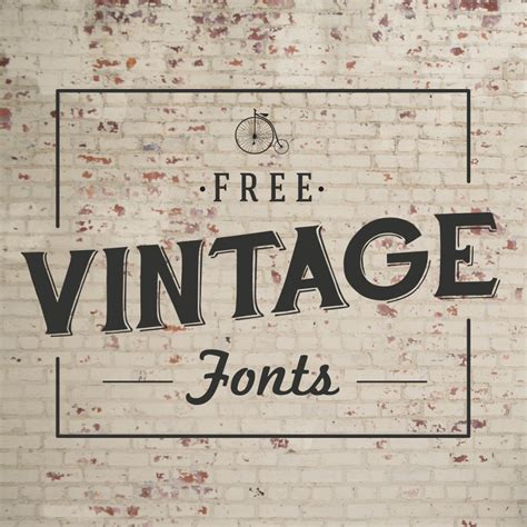 font must haves 004 free vintage fonts vintage fonts fonts and in time