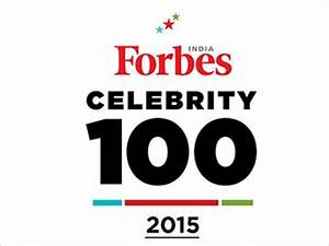 Forbes India Magazine - Forbes India Celebrity 100 ...