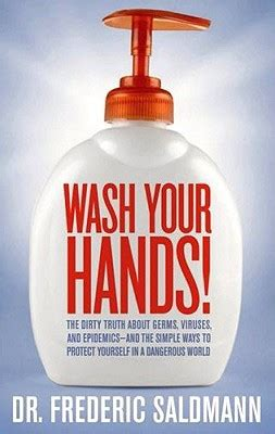 wash  hands dirty truth  germs viruses  epidemicsand  simple ways  protect