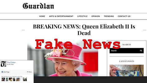 News Queen Elizabeth Fake News Queen Elizabeth Ii Death Not Announced Lead