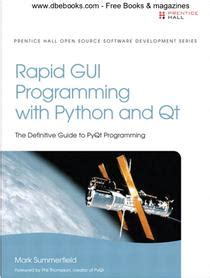 Rapid GUI Programming with Python and Qt - UI开发框架 - 软件开发 ...
