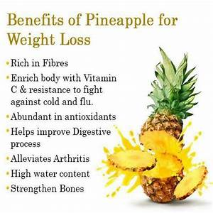 BENEFITS OF PINEAPPLE FOR WEIGHT LOSS | Health Tips ...