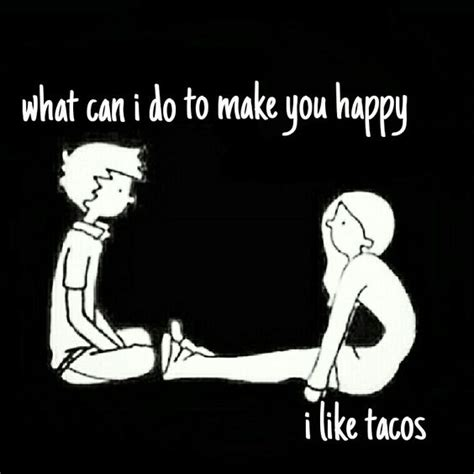 Happiness Meme - 27 taco memes for taco tuesday or any day