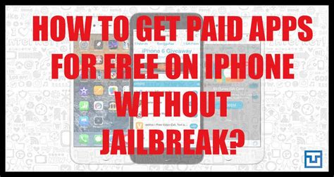 how to get free paid apps on iphone how to get paid apps for free on iphone without jailbreak