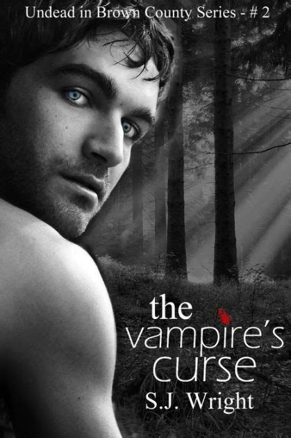 The Vampire's Curse, A Paranormal Romance by S.J. Wright