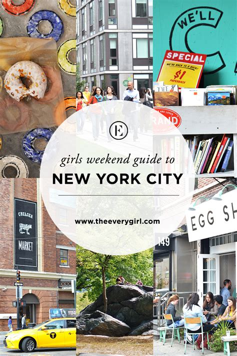 ny tourism bureau the everygirl 39 s weekend city guide to york city the
