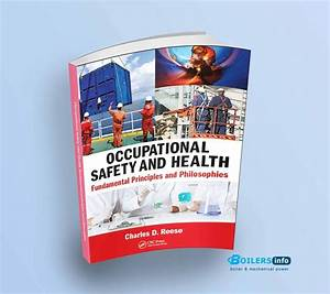 Occupational Safety And Health Fundamental Principles And