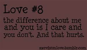 The difference about me and you is i care and you don't ...
