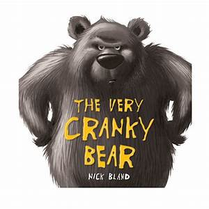 The Very Cranky Bear by Nick Bland - Book Kmart