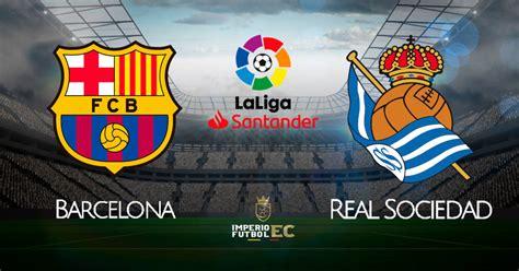 Barcelona vs Real Sociedad EN VIVO DIRECTV por LaLiga