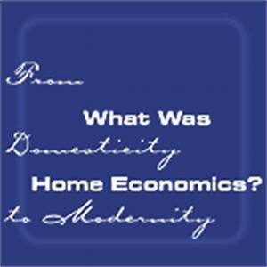 What Was Home Economics?