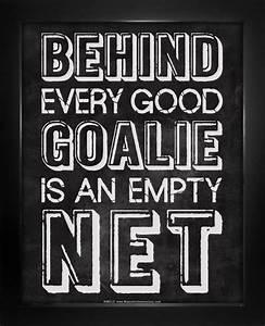 Best 25+ Goalie... Good Lax Goalie Quotes