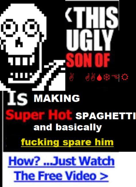 Papyrus Memes - undertale papyrus spaghetti ad papyrus spaghetti know your meme