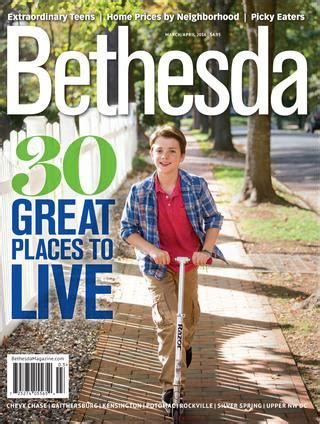 Bethesda Magazine: March April 2016 by Bethesda Magazine