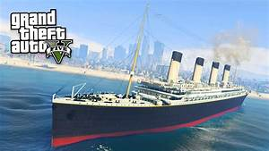 Titanic    Gta 5 Mods