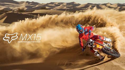 motocross racing videos youtube fox mx presents mx15 the brotherhood of motocross youtube
