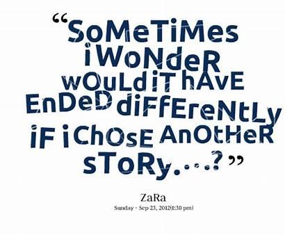 Wonder Quotes Sometimes Wondering Quotesgram Funny Curiosity