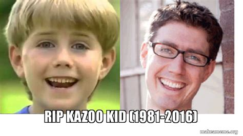 Kazoo Kid Memes - rip kazoo kid 1981 2016 make a meme