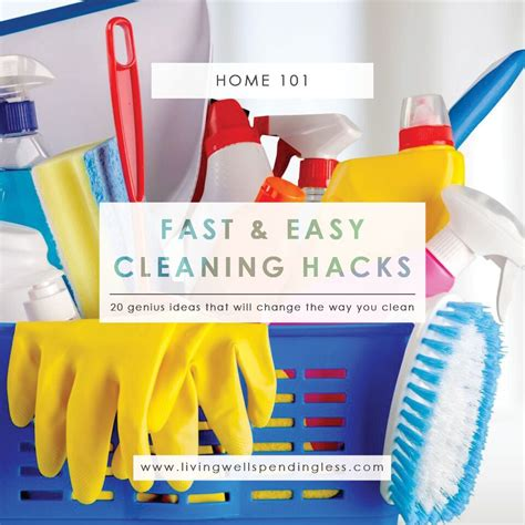 cleaning hacks 20 fast easy cleaning hacks genius cleaning tricks