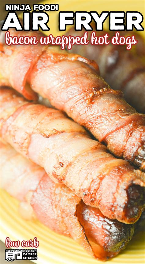 bacon dogs wrapped fryer air ninja foodi recipe recipes recipesthatcrock cooking dog fry oven making hotdogs quick