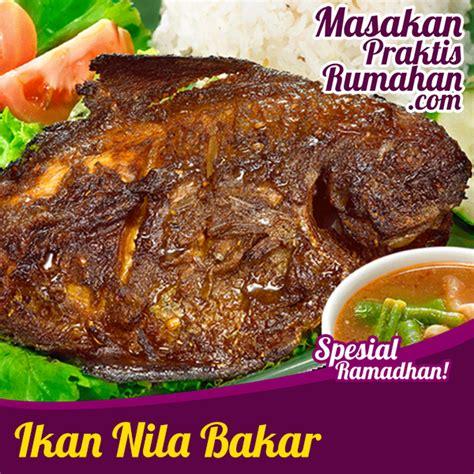 ikan nila bakar resep masakan praktis rumahan indonesia