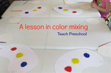 a lesson in color mixing teach preschool 881 | A lesson in color mixing by Teach Preschool