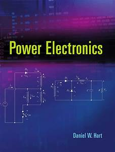Pdf  Power Electronics By Daniel Hart Book Free Download  U2013 Easyengineering