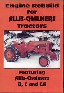 Allis Chalmers B C Ca Engine Rebuild