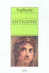antigone sophocle acheter occasion 02 04 2005