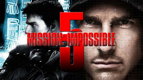 MISSION IMPOSSIBLE 5 Moved Up 5 Months - AMC Movie News ...