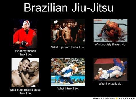 Brazilian Memes - 10 things non jiu jitsu practitioners don t understand about us