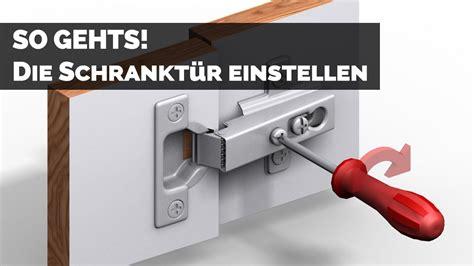 Schranktüren Richtig Einstellen by Schrank Scharnier Einstellen