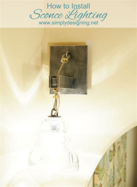 Installing Sconces - how to install sconce lighting