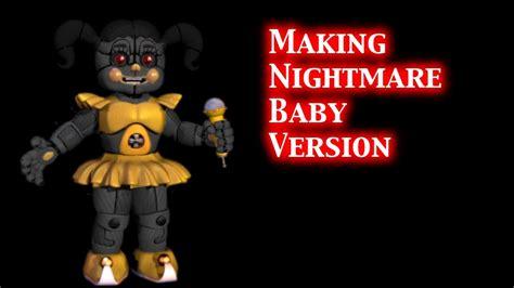 Speed Edit) Making Nightmare Baby Version