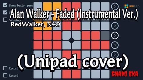 Alan Walker-faded Instrumental. (unipad Cover)