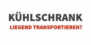 Möbel Transportieren Tipps : k hlschrank liegend transportieren anleitung und tipps ~ Markanthonyermac.com Haus und Dekorationen