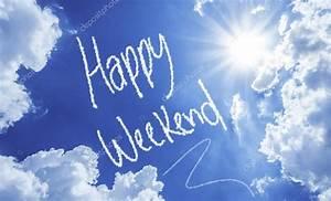 Happy Weekend De : sch nes wochenende auf einer sch nen himmel geschrieben stockfoto filipefrazao 62880723 ~ Eleganceandgraceweddings.com Haus und Dekorationen