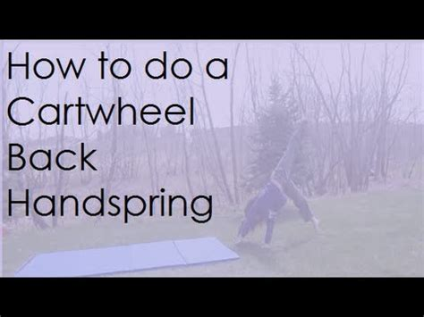 How To Do A Cartwheel Back Handspring  Youtube