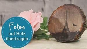 Foto Auf Holz Bügeln : foto auf holz bertragen diy youtube ~ Markanthonyermac.com Haus und Dekorationen