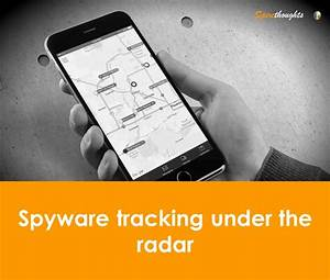 Spyware tracking under the radar   Asia Business ...