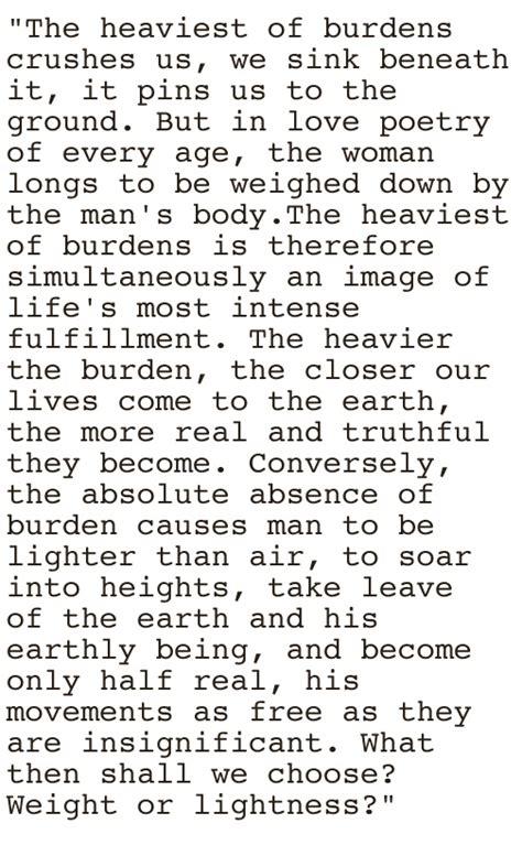 milan kundera the unbearable lightness of being unbearable lightness of being quotes quotesgram