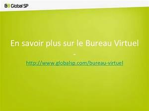 Prsentation Du Bureau Virtuel Par Global SP