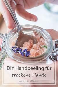 Trockene Hände Kokosöl : handpeeling mit kokos l und meersalz f r trockene h nde ~ Watch28wear.com Haus und Dekorationen